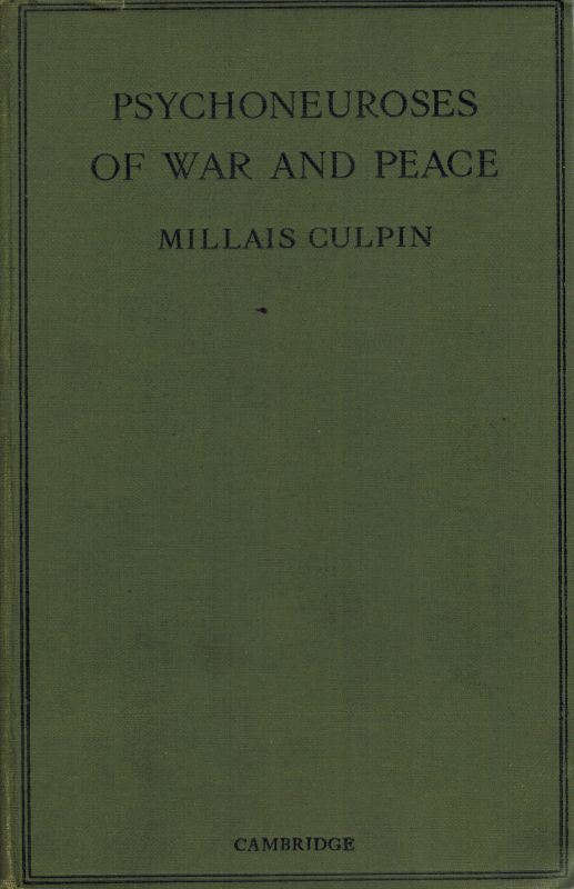 Culpin, Psychoneurosis of War and Peace.