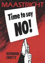 Crotty, Maastricht - Time to say no !