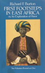 Burton, First Footsteps in East Africa, or An Exploration of Harar.
