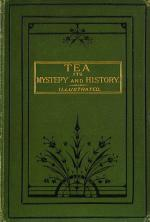 Tea - Its Mystery and History - With a Preface in Chinese and English by Lo Fong