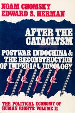 Chomsky, After the Cataclysm - Postwar Indochina & The Reconstruction of Imperial Ideology.