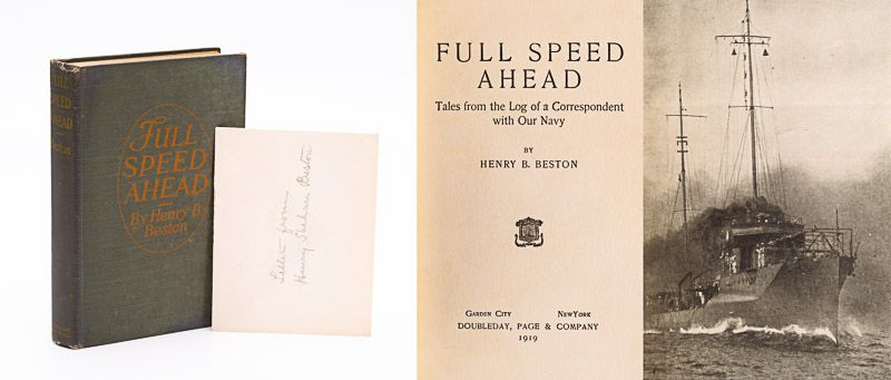 Beston, Full Speed Ahead. Tales from the Log of  a Correspondent with Our Navy.