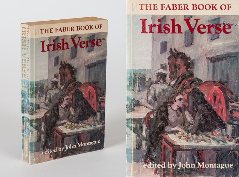 Montague, The Faber Book of Irish Verse.
