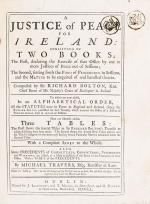 Bolton, A Justice of Peace for Ireland: Consisting of Two Books.
